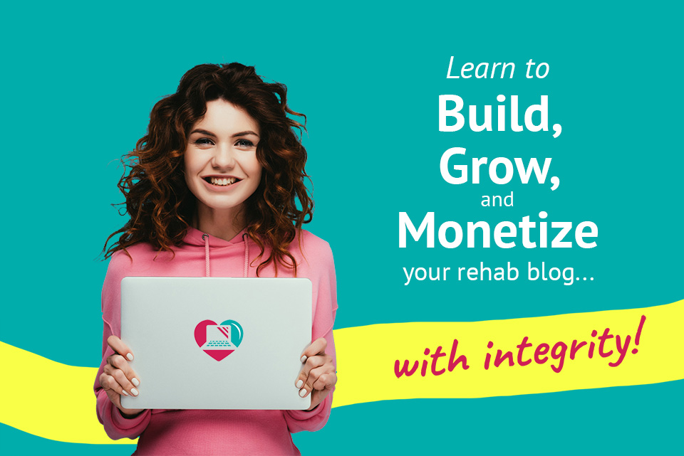 Therapy Blogging 101 - Build/Grow/Monetize Your Site with Integrity